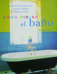 Libro COMO PINTAR EL BAÑO