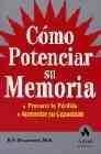 Libro COMO POTENCIAR SU MEMORIA: PREVENIR LA PERDIDA, AUMENTAR SU CAPAC IDAD