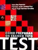 Libro COMO PREPARAR UN EXAMEN TIPO TEST