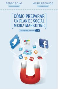 Libro COMO PREPARAR UN PLAN DE SOCIAL MEDIA MARKETING