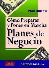 Libro COMO PREPARAR Y PONER EN MARCHA PLANES DE NEGOCIO