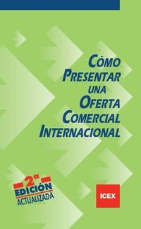 Libro COMO PRESENTAR UNA OFERTA COMERCIAL INTERNACIONAL