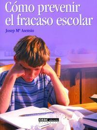 Libro COMO PREVENIR EL FRACASO ESCOLAR