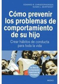 Libro COMO PREVENIR LOS PROBLEMAS DE COMPORTAMIENTO DE SU HIJO
