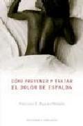 Libro COMO PREVENIR Y TRATAR EL DOLOR DE ESPALDA