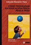 Libro COMO PROGRAMAR EN EDUCACION FISICA PASO A PASO