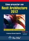 Libro COMO PROYECTAR CON REVIT ARCHITECTURE 2012