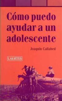 Libro COMO PUEDO AYUDAR A UN ADOLESCENTE
