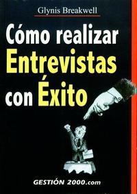 Libro COMO REALIZAR ENTREVISTAS CON EXITO