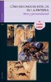 Libro COMO RECONOCER ESTILOS EN LA PINTURA: ARTE Y PERSONALIDAD