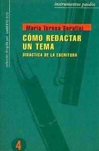 Libro COMO REDACTAR UN TEMA:DIDACTICA DE LA ESCRITURA