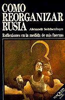 Libro COMO REORGANIZAR RUSIA