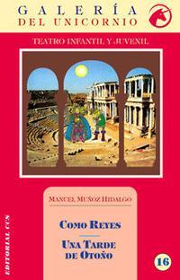 Libro COMO REYES; UNA TARDE DE OTOÑO