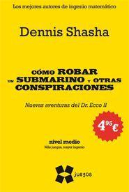 Libro COMO ROBAR UN SUBMARINO Y OTRAS CONSPIRACIONES