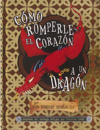 Libro COMO ROMPERLE EL CORAZON A UN DRAGON