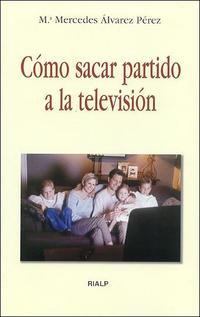 Libro COMO SACAR PARTIDO A LA TELEVISION