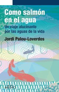 Libro COMO SALMÓN EN EL AGUA