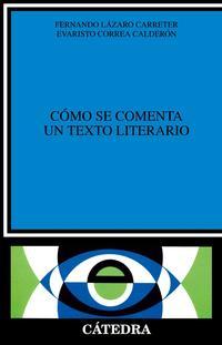 Libro COMO SE COMENTA UN TEXTO LITERARIO