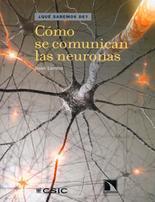 Libro COMO SE COMUNICAN LAS NEURONAS