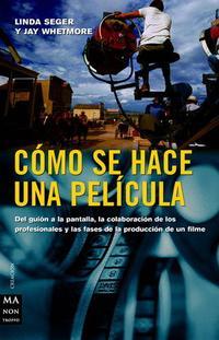 Libro COMO SE HACE UNA PELICULA: DEL GUION A LA PANTALLA