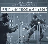 Libro COMO SE HIZO STAR WARS: EL IMPERIO CONTRAATACA