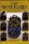 Libro COMO SECAR FLORES