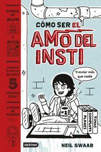 Libro COMO SER EL AMO DEL INSTI 1