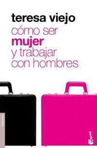 Libro COMO SER MUJER Y TRABAJAR CON HOMBRES