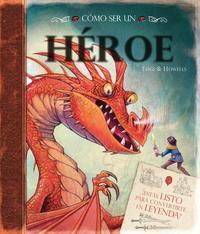 Libro COMO SER UN HEROE