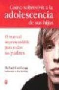 Libro COMO SOBREVIVIR A LA ADOLESCENCIA DE SUS HIJOS