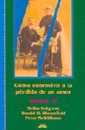 Libro COMO SOBREVIVIR A LA PERDIDA DE UN AMOR