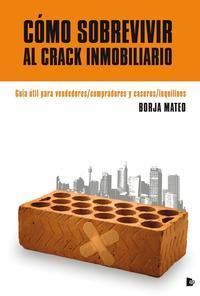 Libro COMO SOBREVIVIR AL CRACK INMOBILIARIO