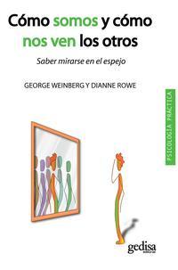 Libro COMO SOMOS Y COMO NOS VEN LOS OTROS: SABER MIRARSE AL ESPEJO