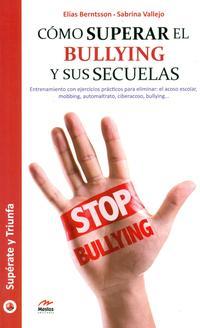 Libro COMO SUPERAR EL BULLYING Y SUS SECUELAS