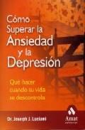 Libro COMO SUPERAR LA ANSIEDAD Y LA DEPRESION
