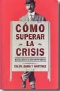 Libro COMO SUPERAR LA CRISIS: DECALOGO DE SUPERVIVENCIA
