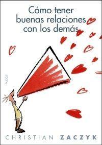 Libro COMO TENER BUENAS RELACIONES CON LOS DEMAS