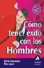 Libro COMO TENER EXITO CON LOS HOMBRES