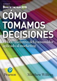 Libro COMO TOMAMOS DECISIONES