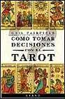 Libro COMO TOMAR DECISIONES CON EL TAROT