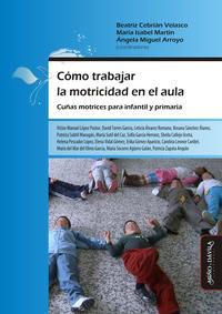 Libro COMO TRABAJAR LA MOTRICIDAD EN EL AULA