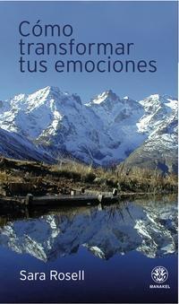 Libro COMO TRANSFORMAR TUS EMOCIONES