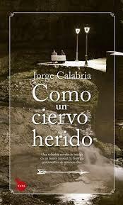 Libro COMO UN CIERVO HERIDO