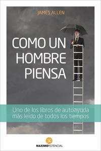 Libro COMO UN HOMBRE PIENSA
