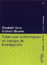 Libro COMO USAR LA INFORMACION EN TRABAJOS DE INVESTIGACION