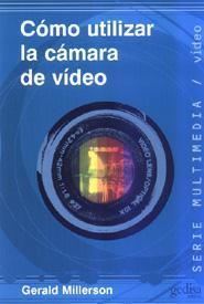 Libro COMO UTILIZAR LA CAMARA DE VIDEO