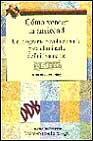 Libro COMO VENCER LA ANSIEDAD: UN PROGRAMA REVOLUCIONARIO PARA ELIMINAR LA DEFINITIVAMENTE