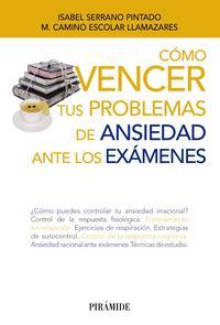 Libro COMO VENCER TUS PROBLEMAS DE ANSIEDAD ANTE LOS EXAMENES