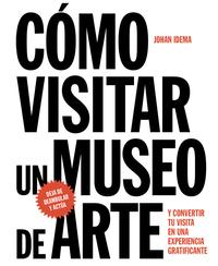 Libro COMO VISITAR UN MUSEO DE ARTE