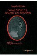 Libro COMO VIVE LA MUJER EN ESPAÑA